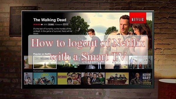 Cách đăng xuất Netflix trên TV