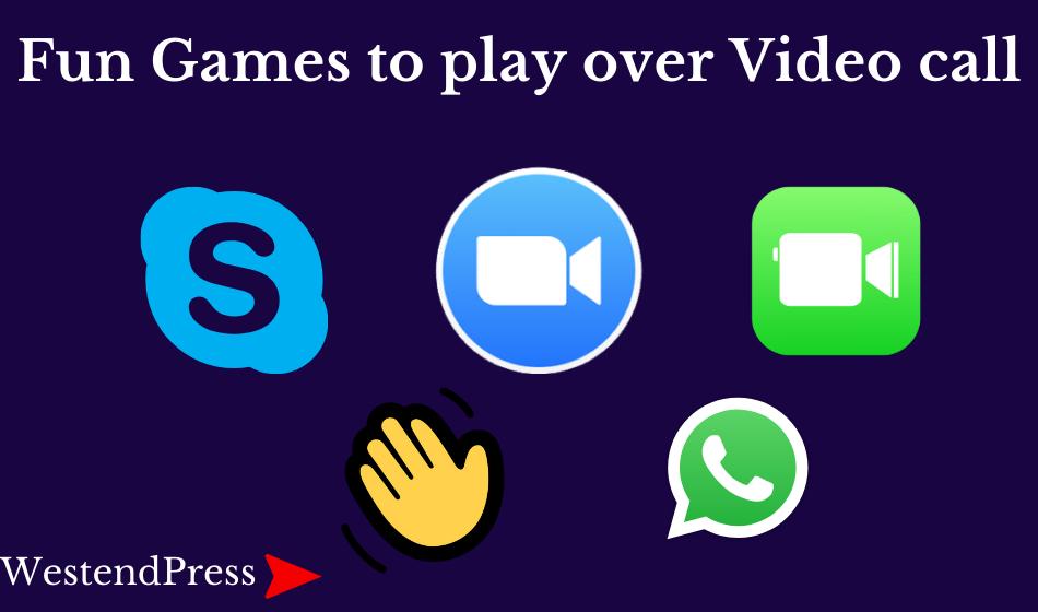 trò chơi thú vị để chơi qua cuộc gọi video