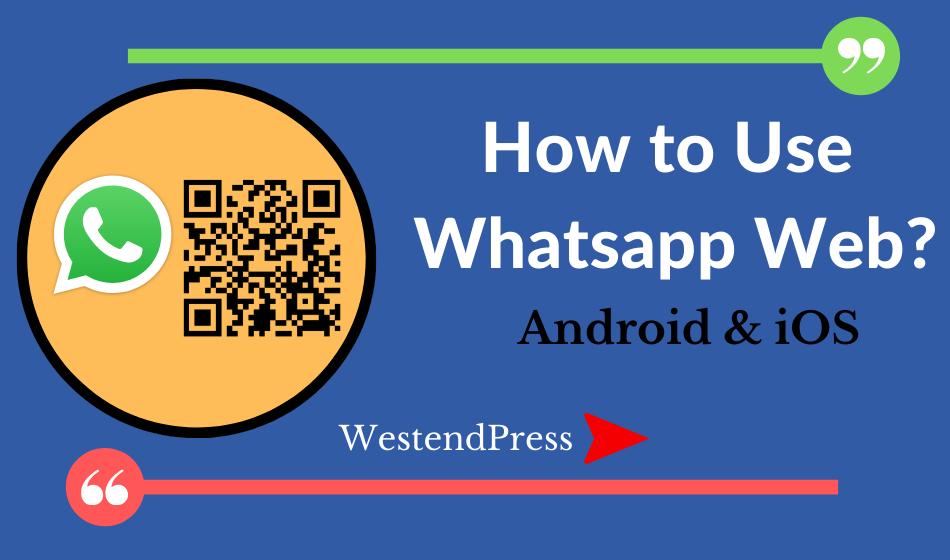 Whatsapp Web Cach su dung webwhatsappcom
