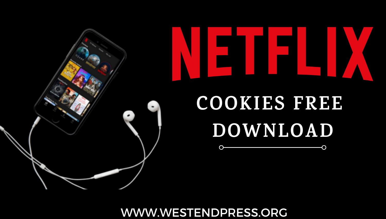 Tải xuống miễn phí coockies Netflix