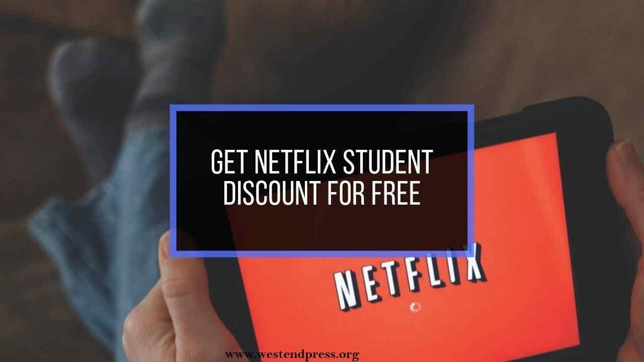 Nhận chiết khấu Netflix dành cho sinh viên