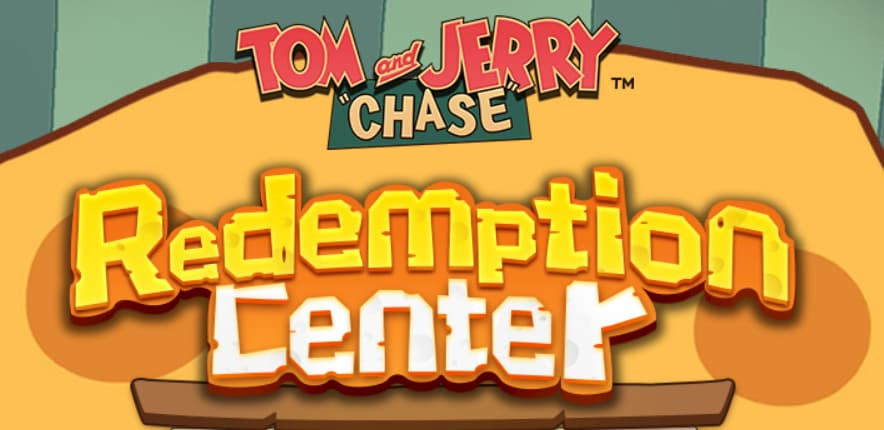 Tom and Jerry Chase Redemption Center
