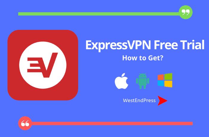 Bản dùng thử miễn phí ExpressVPN