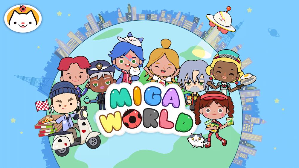 Thị trấn Miga: Thế giới của tôi