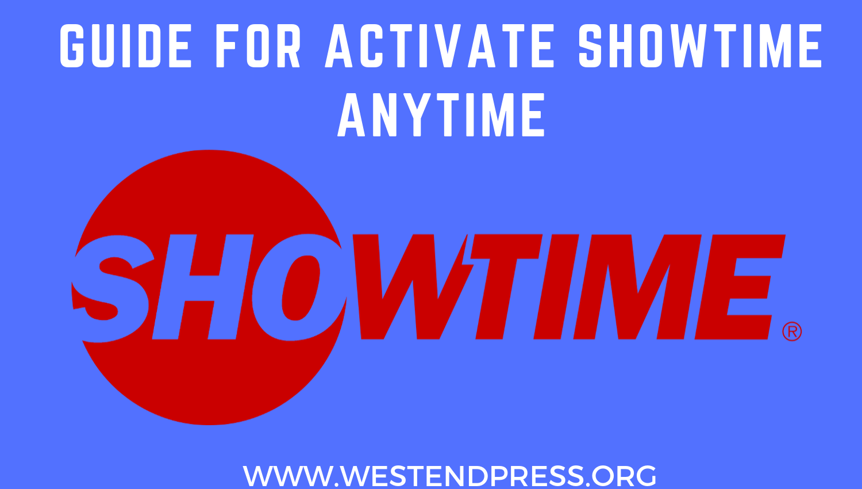 Hướng dẫn kích hoạt Showtime bất cứ lúc nào