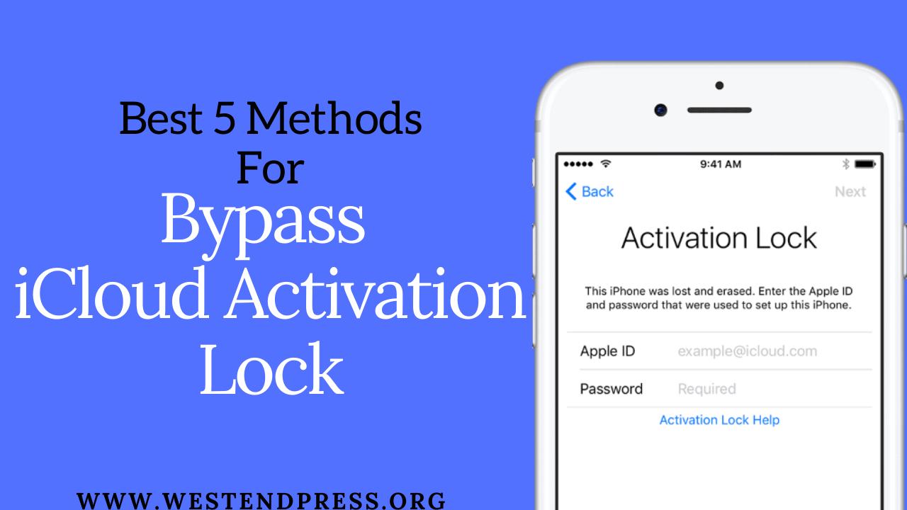 5 phương pháp tốt nhất để vượt qua khóa kích hoạt iCloud