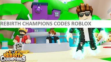 Rebirth Champions Codes Roblox