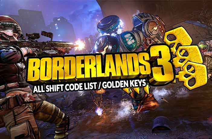 Borderland 3 tất cả danh sách mã thay đổi và chìa khóa vàng