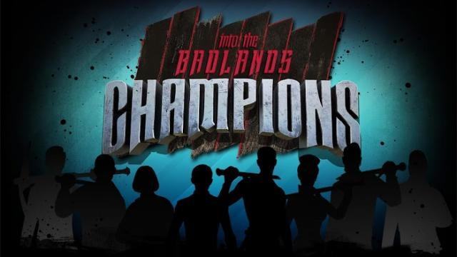 Hack Into The Badlands: Champions